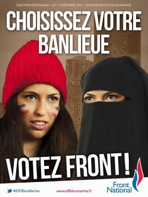 """Propaganda electoral del Frente Nacional (Francia) en el que se lee """"Elige tu periferia""""."""