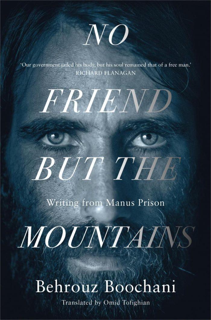 Portada de 'No Friend But The Mountains', de Behrouz Boochani.