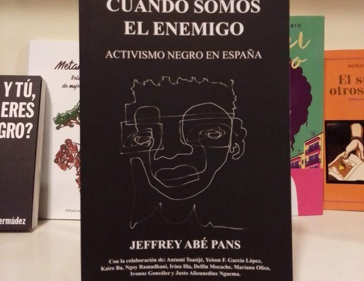 Portada de 'Cuando somos el enemigo. Activismo negro en España'. Foto: United Minds.