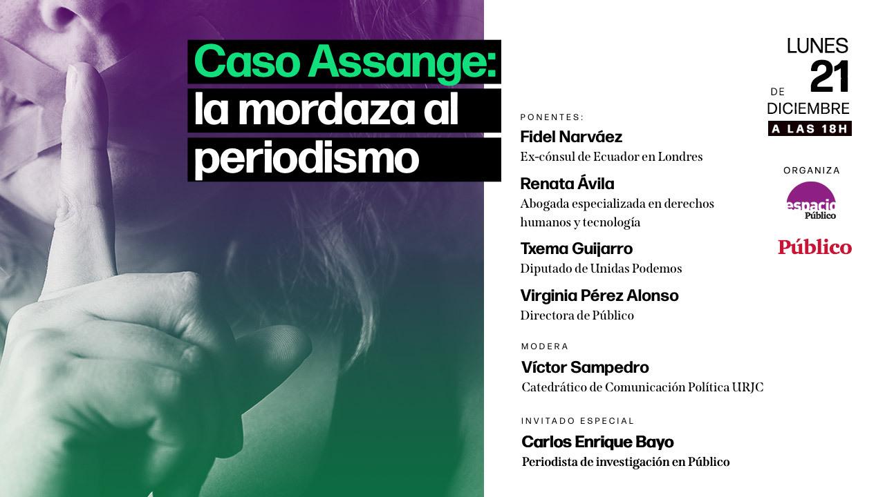 Cartel del debate sobre el caso Assange, organizado por Espacio Público.