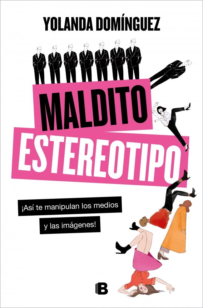 Portada del libro 'Maldito estereotipo', de Yolanda Domínguez.