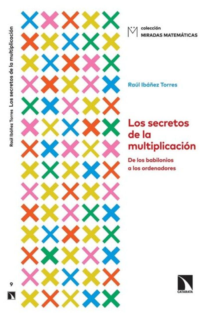 Portada del libro 'Los secretos de la multiplicación'. Col. Miradas Matemáticas, Ed. Catarata