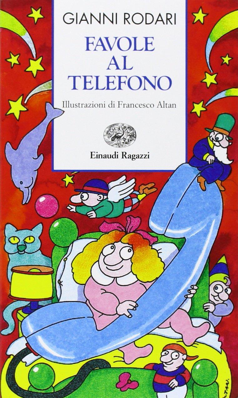 'Favole al telefono' ('Cuentos por teléfono'), de Gianni Rodari.