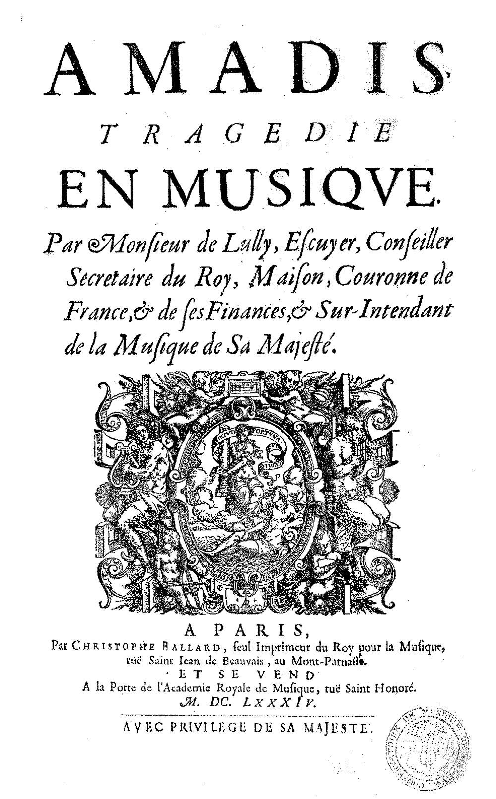 Ópera Amadis por Jean Baptiste Lully (París, 1684). Wikimedia Commons, CC BY