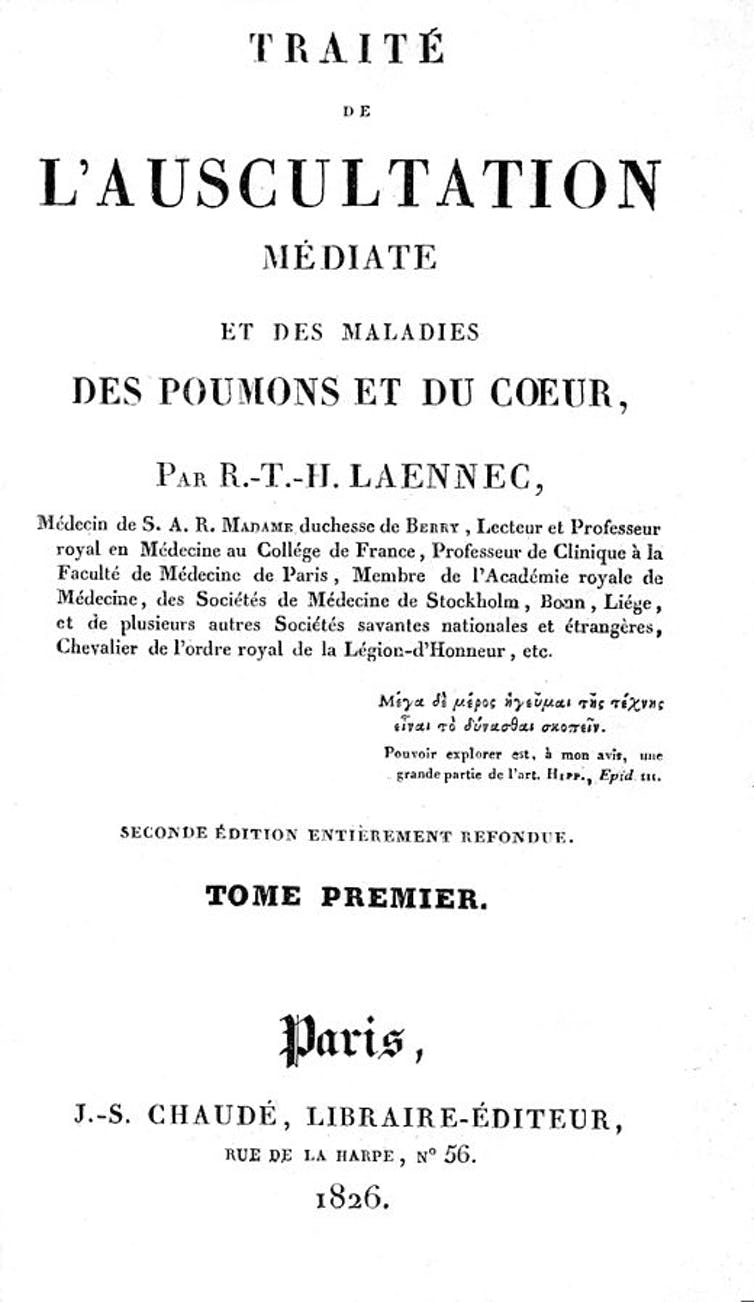 Segunda edición de De l'auscultation médiate ou Traité du Diagnostic des Maladies des Poumon et du Coeur (René Laënnec, 1826). Wikimedia Commons / Wellcome Trust, CC BY