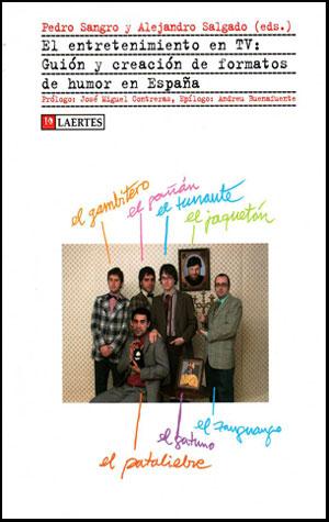 El entretenimiento en televisión: guión y creación de formatos de humor en España