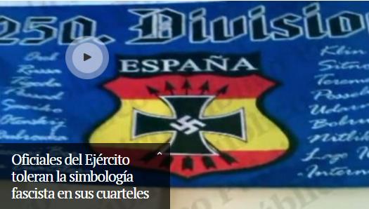 Oficiales del Ejército toleran la simbología fascista en sus cuarteles